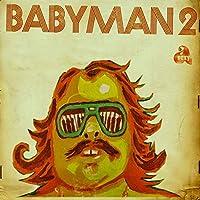 Babyman 2