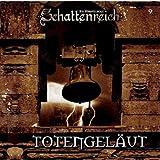 Schattenreich - Folge 9: Totengeläut. Hörspiel.