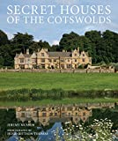 Secret Houses of the Cotswolds (English Edition)