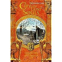 City of Lost Souls: Chroniken der Unterwelt: