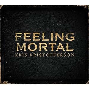 Feeling Mortal