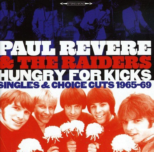 Hungry for Kicks-Singles and Choice Cuts-1965-69 (Revere Paul)