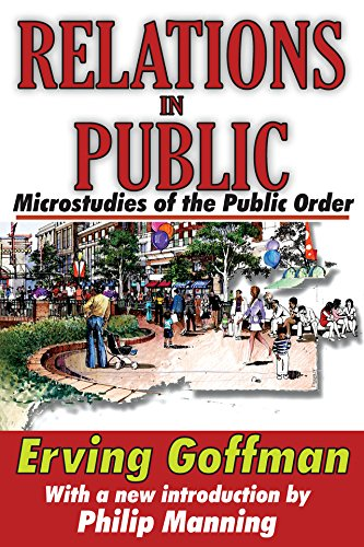 Relations in Public: Microstudies of the Public Order (English Edition)