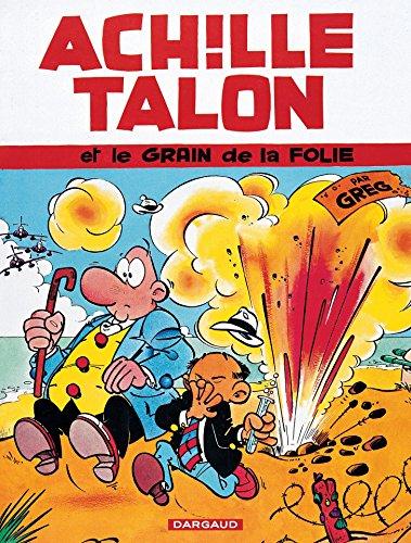 Achille Talon - Tome 19 - Achille Talon et le grain de la folie