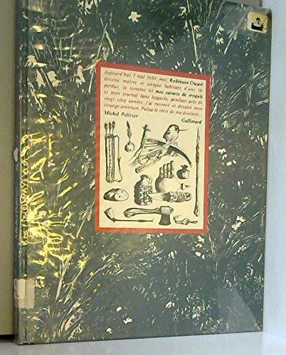 Robinson Crusoe, mes carnets de croquis