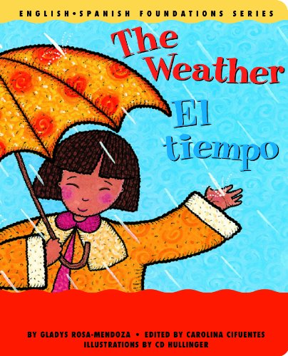 The Weather/El Tiempo: 6 (English-Spanish Foundations) por Gladys Rosa-Mendoza