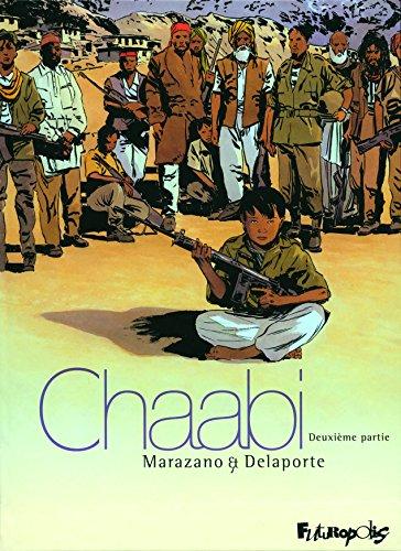 Chaabi, Tome 2 : La révolte por Richard Marazano