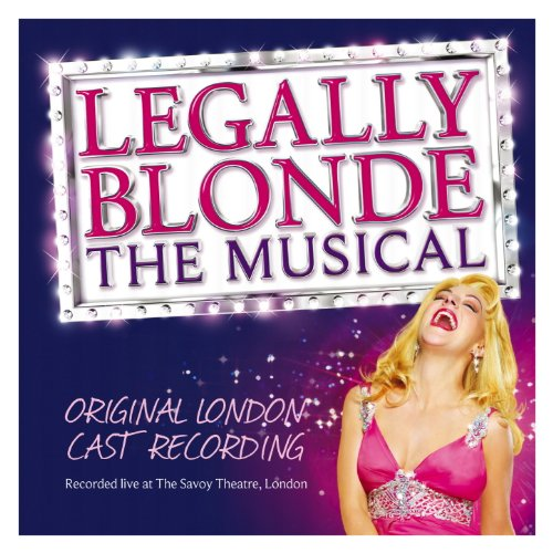 Legally Blonde the Musical - O...