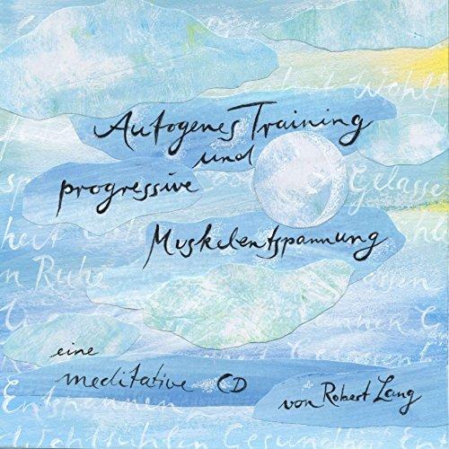 einschlaf cd Autogenes Training und Progressive Muskelentspannung – 3 Tages- und 1 Einschlaf-Entspannung, Meditation-CD, Progressive Muskelrelaxation
