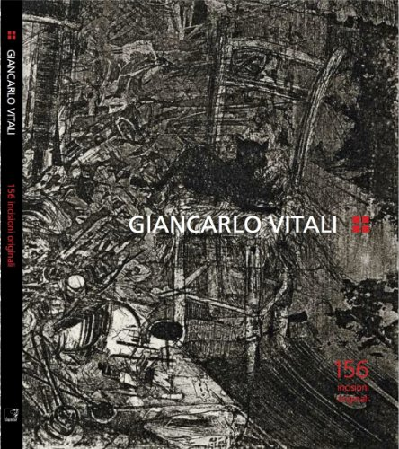 Giancarlo Vitali. 156 incisioni originali. Ediz. illustrata por AA.VV.