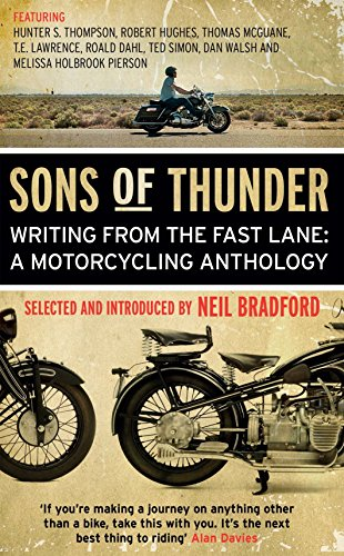 Sons of Thunder: Writing from the Fast Lane: A Motorcycling Anthology por Neil Bradford