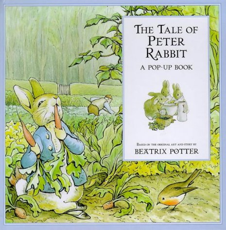 The tale of Peter Rabbit : a pop-up book