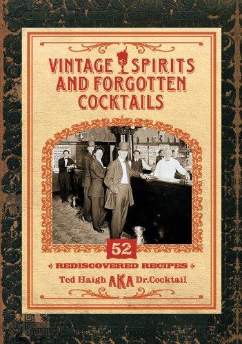Vintage Spirits and Forgotten Cocktails mini