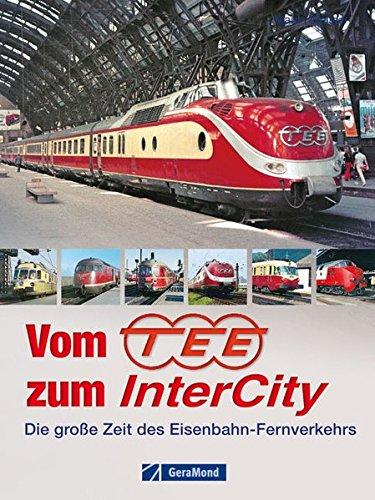 Vom TEE zum InterCity