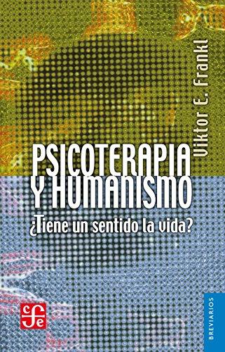 Psicoterapia y humanismo: 0 (Breviarios) (Spanish Edition)