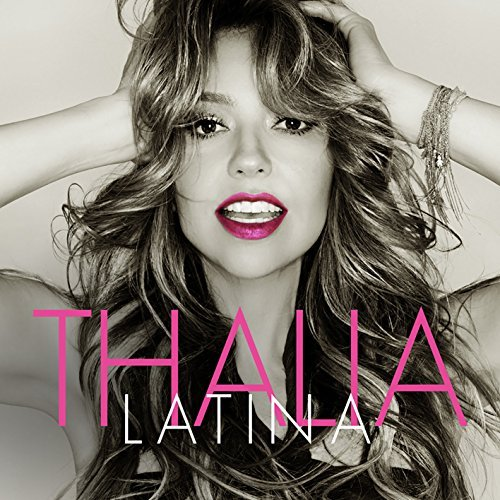 Latina by Thalia (2016-07-29)