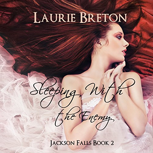 Sleeping with the Enemy: Jackson Falls, Book 2