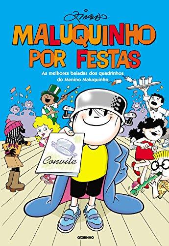Maluquinho por festas (Portuguese Edition) por Ziraldo Alves Pinto