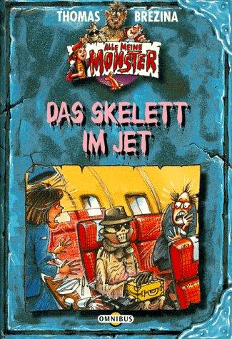 Alle meine Monster 5, Das Skelett im Jet