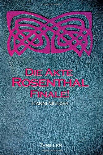 Buchseite und Rezensionen zu 'FINALE - Die Akte Rosenthal - Teil 2' von Hanni Münzer