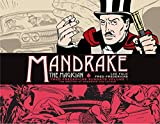Mandrake the Magician: Fred Fredericks Sundays Volume 1: The Meeting of Mandrake and Lothar