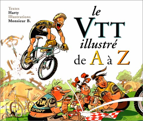 Le VTT de A à Z par Harty