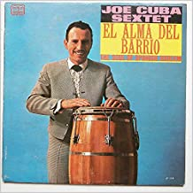 JOE CUBA SEXTET LP, EL ALMA DEL BARRIO THE SOUL OF SPANISH HARLEM, US ISSUE PRE-OWNED NEW CONDITION LP