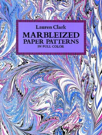 Marbleized Paper Patterns. In Full Color