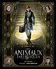 Au coeur de la magie - Le making- of des Animaux Fantastiques