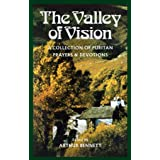 Valley of Vision: A Collection of Puritan Prayers and Devotions