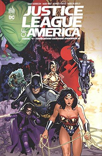 Justice League of America, Tome 4 : Troisième Guerre mondiale par Collectif