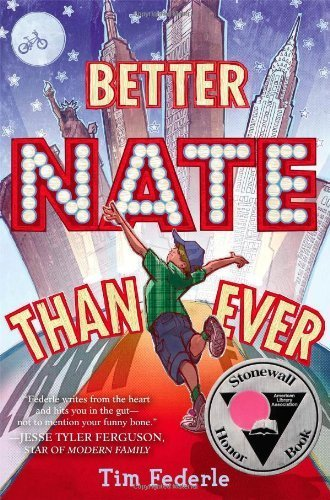 Better Nate Than Ever by Federle, Tim (2013) Hardcover