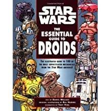 Star Wars: The Essential Guide to Droids (Star Wars: Essential Guides)