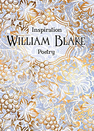 William Blake (Verse to Inspire)