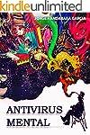 ANTIVIRUS MENTAL: Un Creativo y Fasci...