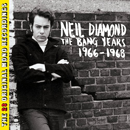 Neil Diamond: The Bang Years 1966-1968 (Audio CD)