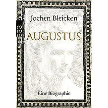 Augustus: Eine Biographie (Rowohlt Monographie)