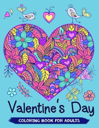Valentine's Day Coloring Book for Adults: 40+ Love Theme Coloring Pages for Relaxation and Valentine Gift Idea