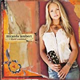 Songtexte von Miranda Lambert - Kerosene