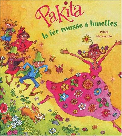 Pakita, la fée rousse à lunette