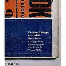 De Merz à Emigre (Ancien prix éditeur  : 75 euros)