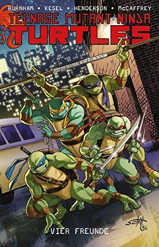 Teenage Mutant Ninja Turtles: Bd. 6: Vier Freunde