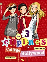 Les 3 copines, Tome 9 : Collège Hollywood