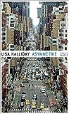 Asymmetrie: Roman von Lisa Halliday