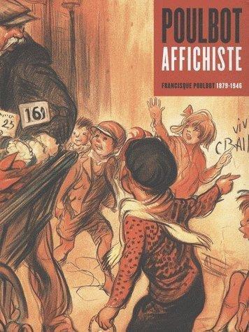 Poulbot affichiste : Francisque Poulbot 1879-1946