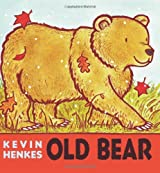 [( Old Bear )] [by: Kevin Henkes] [Sep-2008]