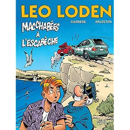 Léo Loden, Tome 15 : Macchabées à l'Escabèche
