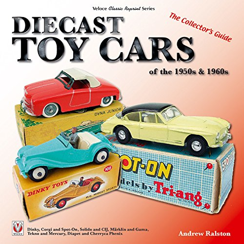 Diecast Toy Cars of the 1950s & 1960s (Veloce Classic Reprint) por Anderw Ralston