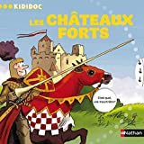 Kididoc: Les Chateaux Forts by Michele Longour (2010-03-01)