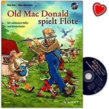 Old Mac Donald jugando Flauta–Una moderna Colección Cuentos con los mejores y niños de canciones–Songbook con CD y herzförmiger Ordenador Pinza
